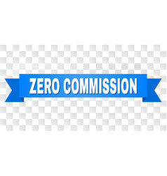 Blue tape with zero commission title vector