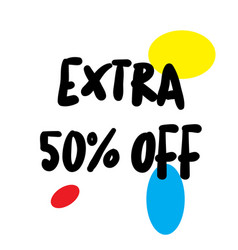 Extra 50 percent off stamp on white vector
