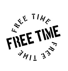 Free time rubber stamp vector