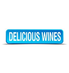 delicious wines blue 3d realistic square isolated vector image