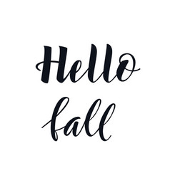 Hello fall lettering text vector