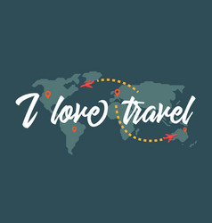 i love travel vector image