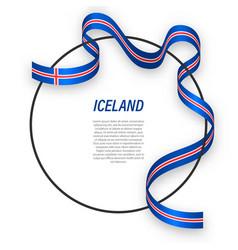 waving ribbon flag iceland on circle frame vector image