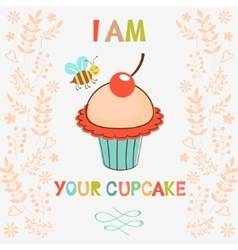 I am your cupcake vector image vector image