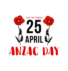 Anzac day 25 april memorial card with red poppy vector