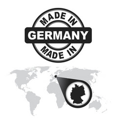 Made in germany stamp world map with zoom on vector