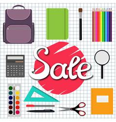 sale back to school design set of school supplies vector image