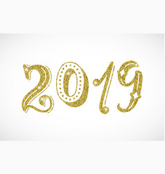 2019 golden glitter lettering inscription modern vector image