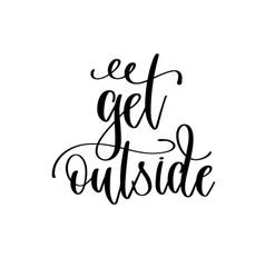 get outside - travel lettering inscription vector image
