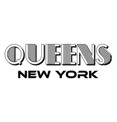 queens new york city urban typography for silk vector image