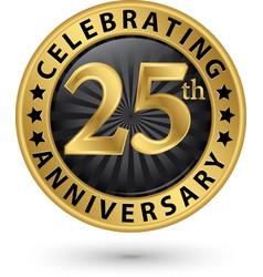 Celebrating 25th anniversary gold label vector