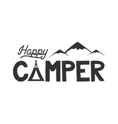 Happy camper poster template tent mountains vector