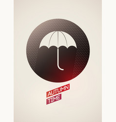 autumn time poster badge or label with umbrella vector image
