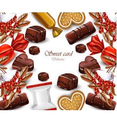 Delicious chocolates candy card realistic vector