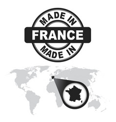 Made in france stamp world map with zoom on vector