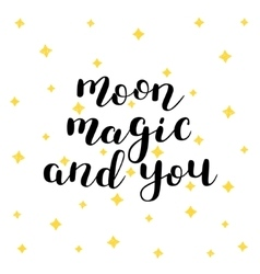 Moon magic and you vector