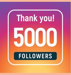 Thank you 5000 followers congratulation subscribe vector