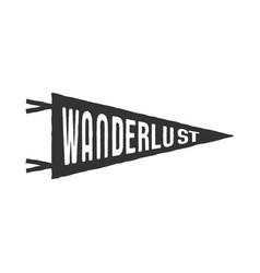 Wanderlust pennant template vintage hand drawn vector