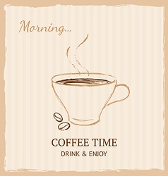 Vintage coffee cup Good morning concept vector image