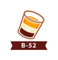 layered cocktail b-52 from three liqueurs vector image vector image