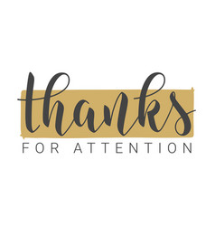 handwritten lettering thanks for attention vector image