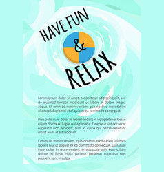 have fun and relax label lifebuoy inflatable ring vector image