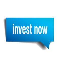 Invest now blue 3d speech bubble vector