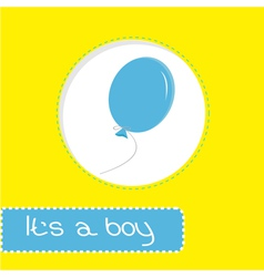 Baby shower card with blue balloon Its a boy vector image vector image