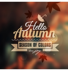 Creative graphic message for your autumn design vector image