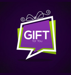 Gift for you web banner looks like a speech vector