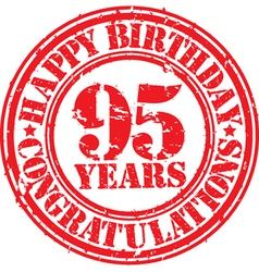 Happy birthday 95 years grunge rubber stamp vector