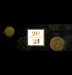 new year 2021 black marble gold glitter banner vector image
