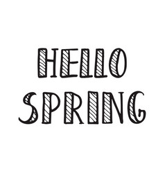 Spring calligraphy lettering spring quotes vector