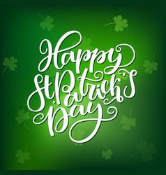st patricks day lettering holiday poster vector image