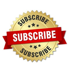 Subscribe 3d gold badge with red ribbon vector