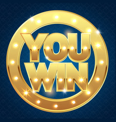 you win banner for casino vector image