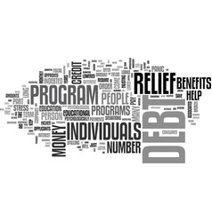 why should i consider debt relief text word cloud vector image