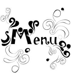 Decorative inscription menu vector