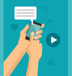 Hands touch smartphone chat play video vector