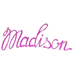 Madison name lettering tinsels vector