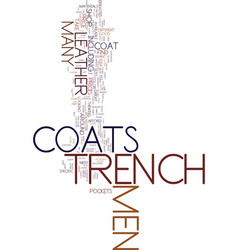 Men s trench coats look classy and stay warm text vector