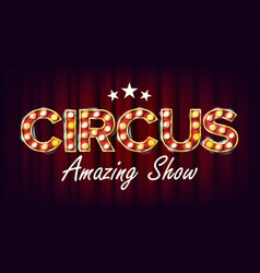 circus amazing show banner sign for poster vector image