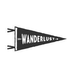 wanderlust pennant template vintage hand drawn vector image vector image