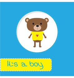 Baby shower card with bear Its a boy vector