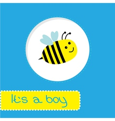 Baby shower card with bee Its a boy vector