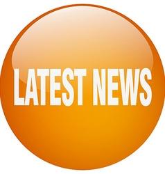 Latest news orange round gel isolated push button vector