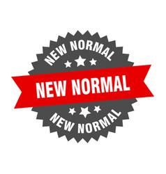 New normal sign new normal circular band label vector