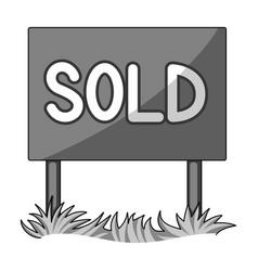 signboard-soldrealtor single icon in monochrome vector image