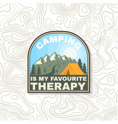 Camping is my favourite therapy patch vintage vector