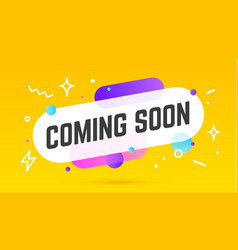 coming soon speech bubble banner poster speech vector image